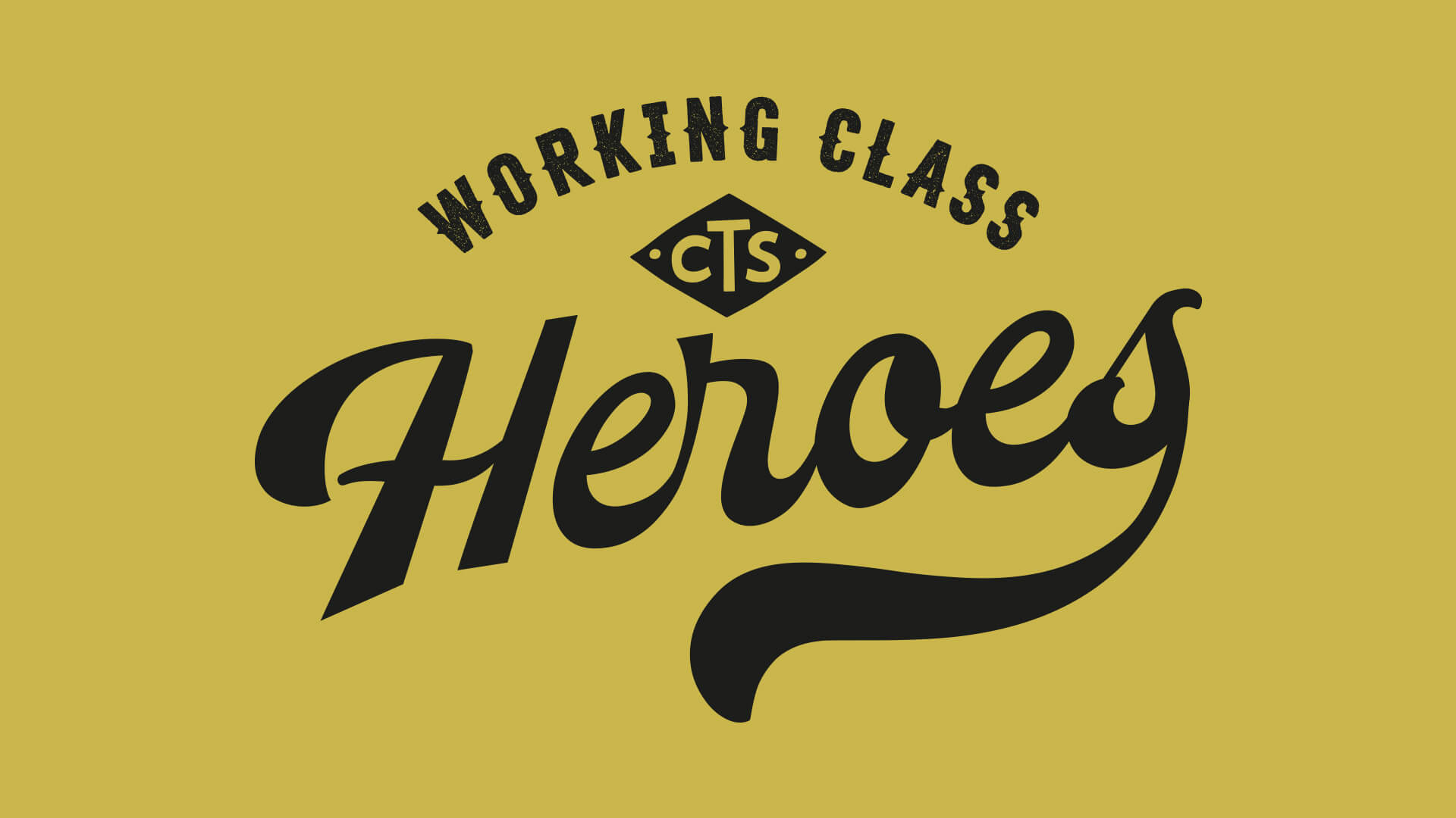 CTS - Working Class Heroes